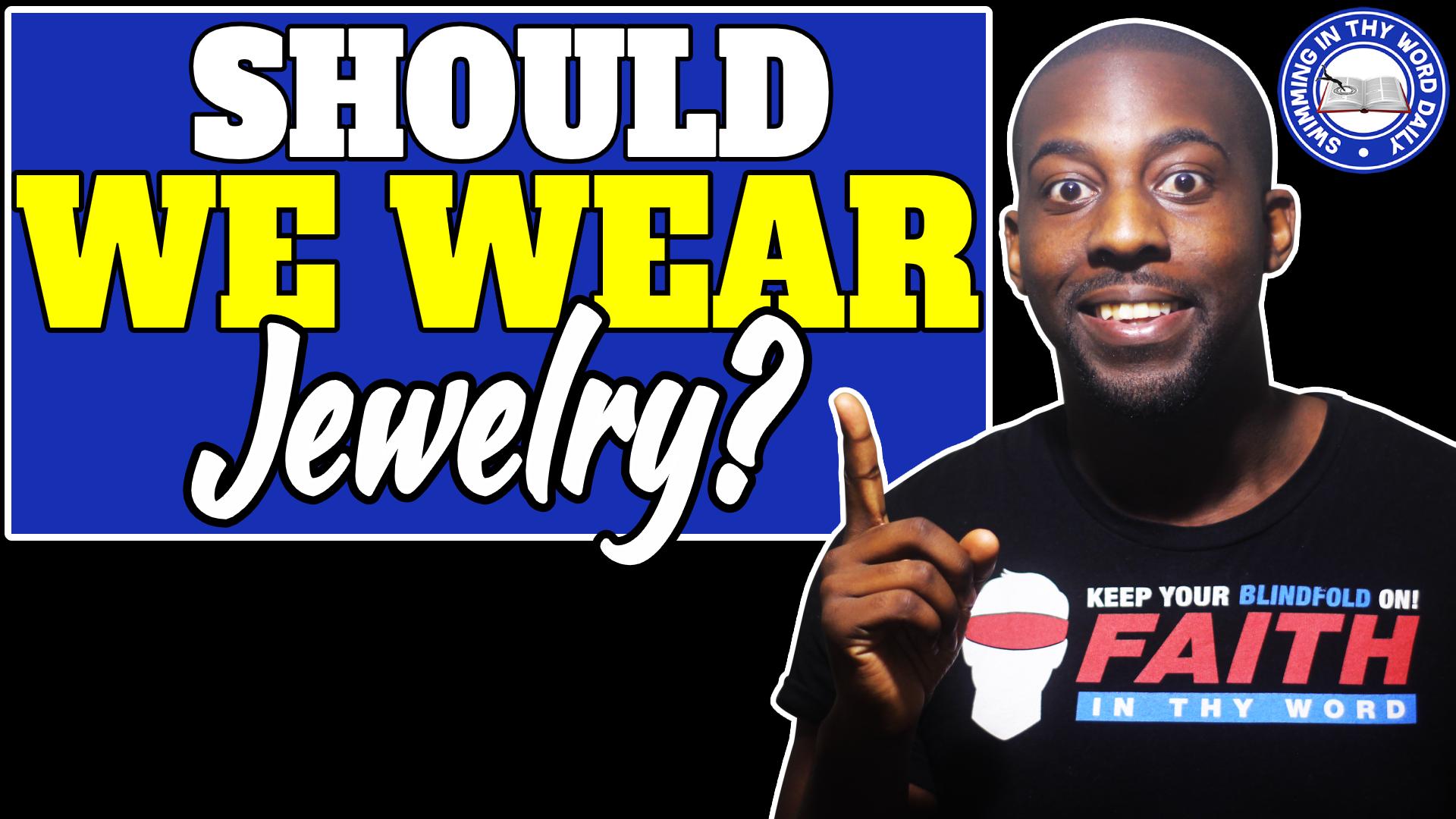 Should a Christian Wear Jewelry